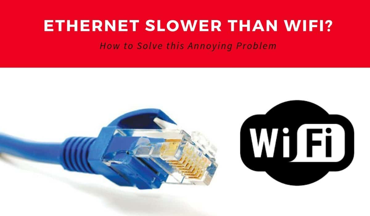 ethernet slower than wifi
